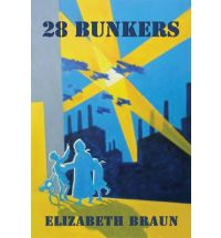 28 Bunkers, Elizabeth Braun