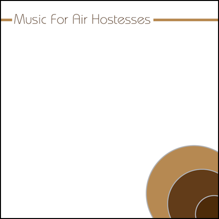 Music For Air Hostesses