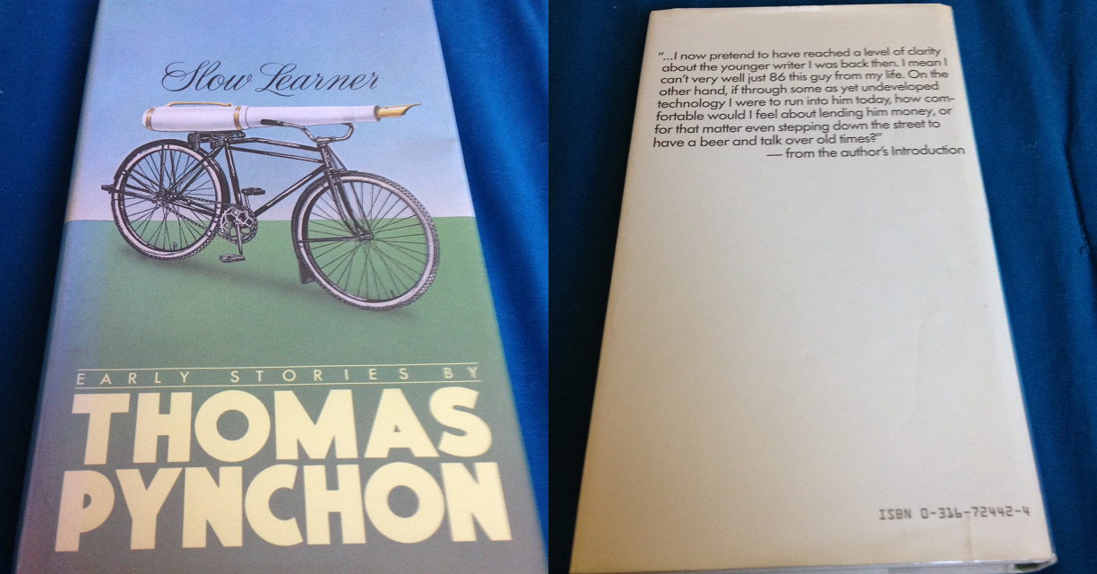 Slow Learner, Thomas Pynchon