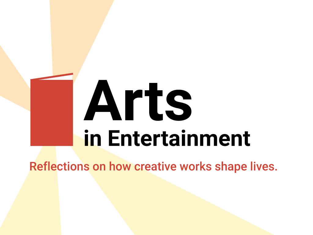 Arts in Entertainment