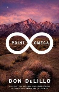 Point Omega, Don DeLillo