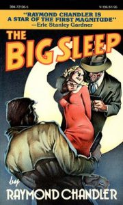 The Big Sleep, Raymond Chandler