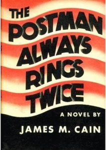 The Postman Always Rings Twice, James M. Cain