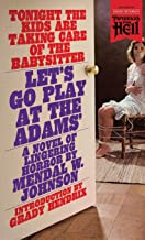 Let's Go Play at the Adams', Mendal W. Johnson