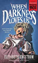 When Darkness Loves Us, Elizabeth Engstrom